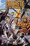 Fantastic Four Volume 2: Road Trip (Marvel Now)