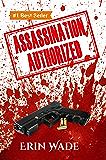 Assassination Authorized