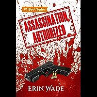Assassination Authorized (English Edition)