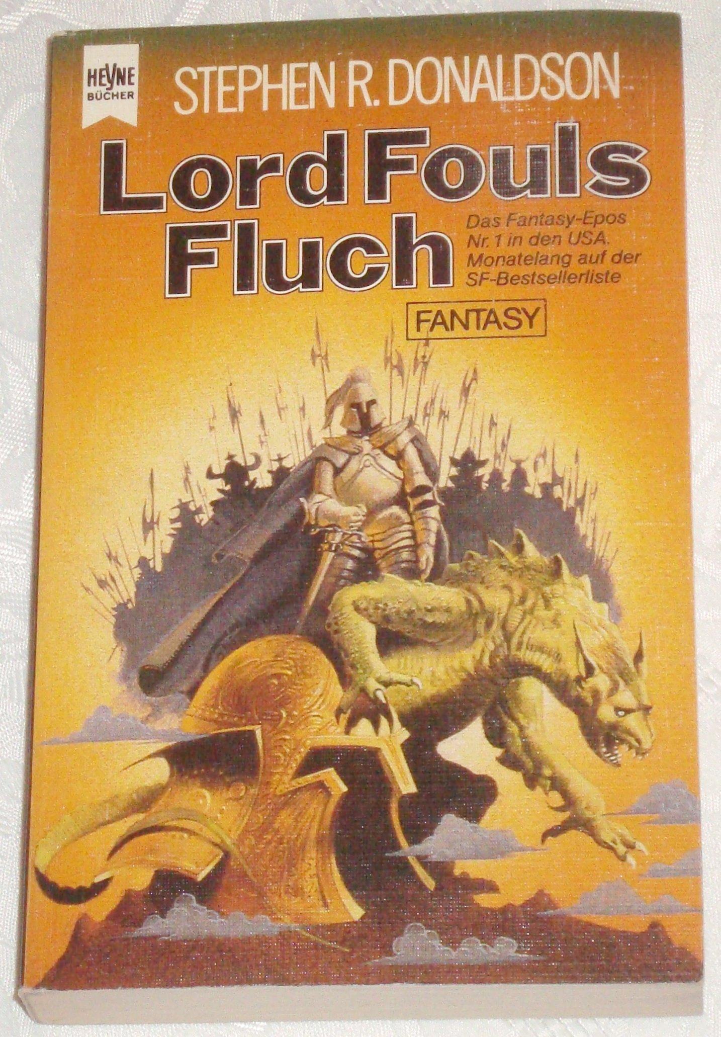 Stephen R. Donaldson - Lord Fouls Fluch (Die erste Chronik von Thomas Covenant dem Zweifler, Band 1)
