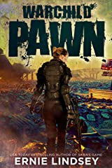 Warchild: Pawn | A Post-Apocalyptic Adventure (The Warchild Series Book 1) Kindle Edition