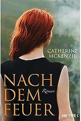 Nach dem Feuer: Roman (German Edition) eBook Kindle