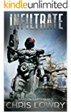 Infiltrate: Invasion Earth book 5 (Invasion Earth series)