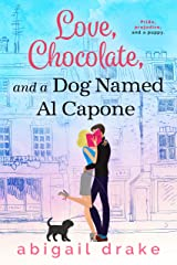 Love, Chocolate, and a Dog Named Al Capone Kindle Edition