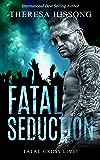 Fatal Seduction (Fatal Cross Live! Book 3)