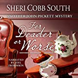 For Deader or Worse: John Pickett Mysteries, Book 6