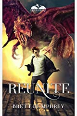 Reunite: Dragonborn Book Three (Dragonborn Series 3) Kindle Edition