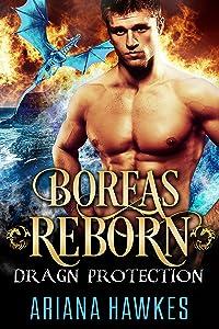 Boreas Reborn: Dragon Shifter Romance (In Dragn Protection Book 2)