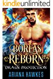 Boreas Reborn: Dragon Shifter Romance (In Dragn Protection Book 2)
