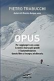Opus: Manuale di automotivazione