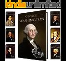 Founding Fathers of America: George Washington, Alexander Hamilton, John Jay, John Adams, Benjamin Franklin, James Madison, Thomas Jefferson (7-Books Box Set Book 1) (English Edition)