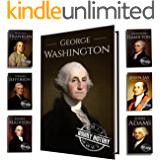 Founding Fathers of America: George Washington, Alexander Hamilton, John Jay, John Adams, Benjamin Franklin, James Madison, Thomas Jefferson (7-Books Box Set Book 1)