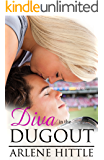Diva in the Dugout (All's Fair in Love & Baseball Book 1)