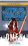 Omen: Star Wars Legends (Fate of the Jedi) (Star Wars: Fate of the Jedi - Legends Book 2)
