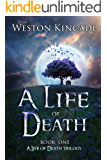 A Life of Death: A Thrilling Supernatural Detective Series full of Suspense (A Life of Death Trilogy Book 1)