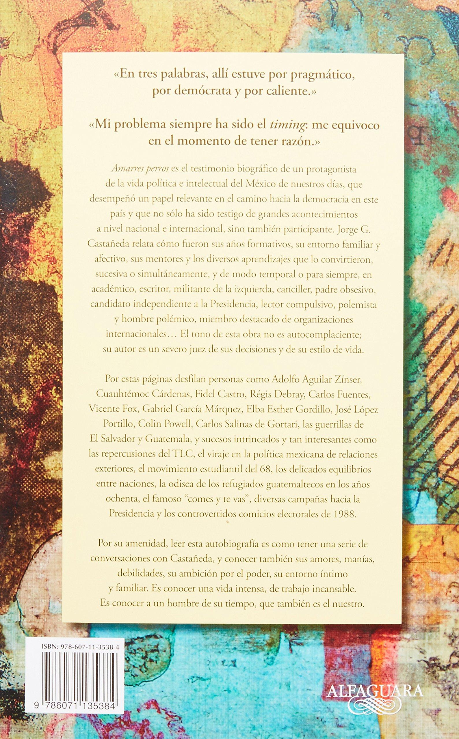 Amarres perros (Spanish Edition): Jorge G. Castaneda: 9786071135384: Amazon.com: Books