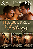 The Blurred Trilogy: Complete Blurred Series Bundle (The Demons Age Book 13)