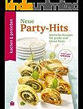 K&G - Neue Party-Hits: Köstliche Rezepte für große und kleine Feste (kochen & genießen)
