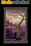 Hidden Worlds (The McGunnegal Chronicles Book 4)