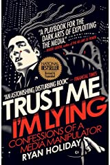 Trust Me I'm Lying: Confessions of a Media Manipulator Paperback