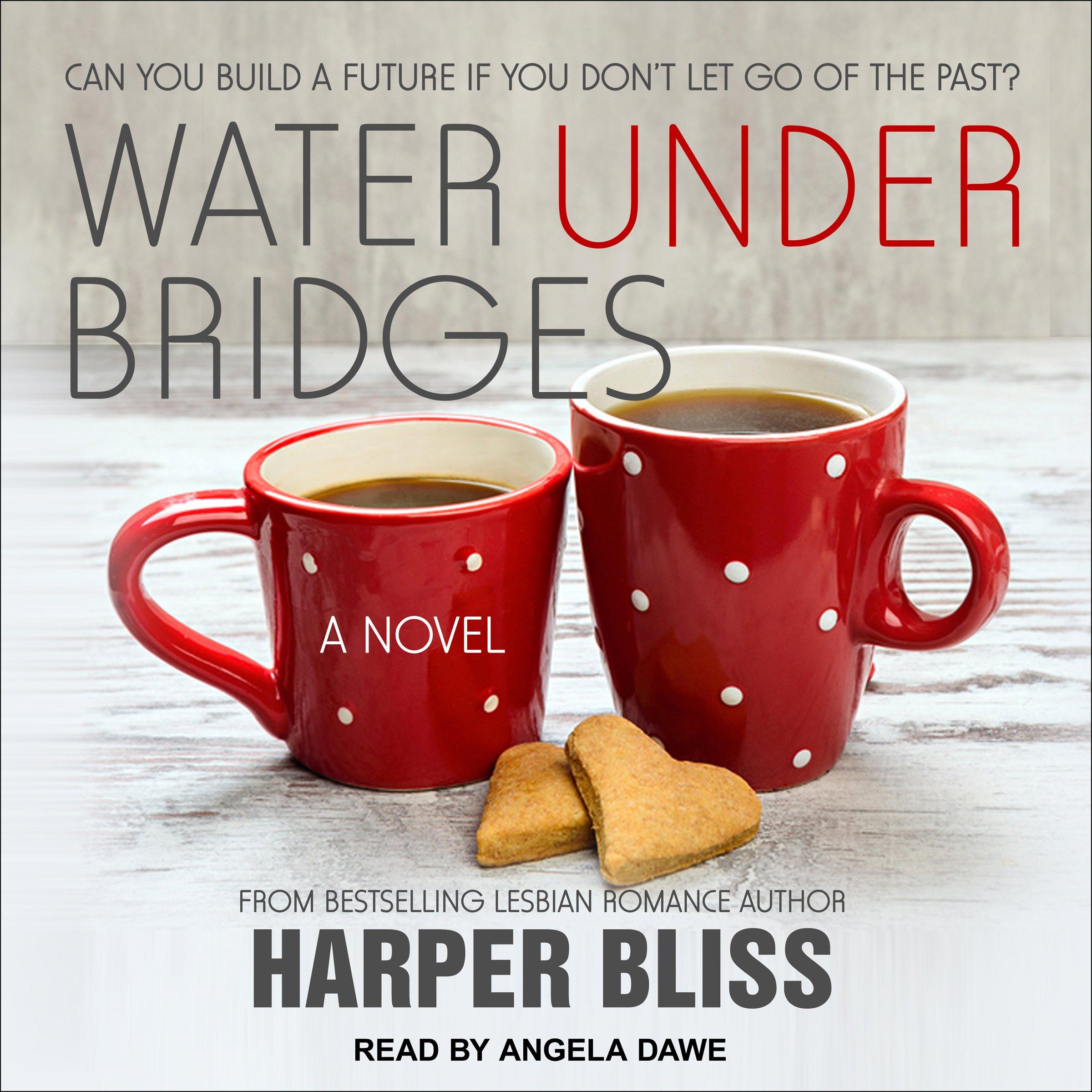 Water Under Bridges: Pink Bean Series, Book 5
