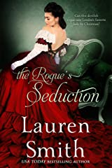 The Rogue's Seduction (The Seduction Series Book 3) Kindle Edition