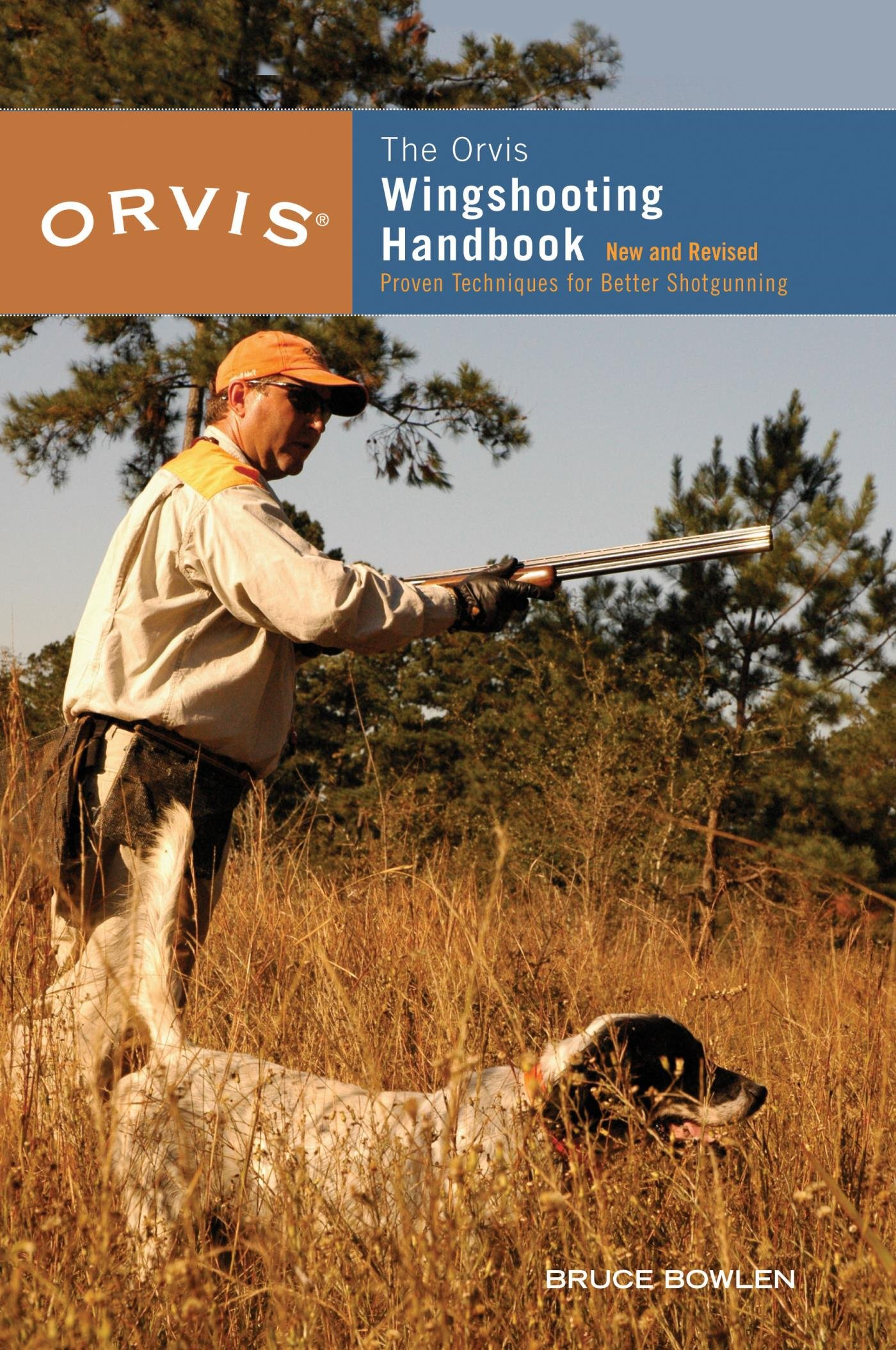 Orvis Wingshooting Handbook: Proven Techniques For Better Shotgunning (English Edition)