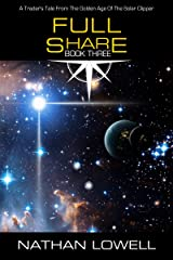 Full Share (Trader's Tales from the Golden Age of the Solar Clipper Book 3) Kindle Edition