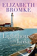 Lighthouse on the Lake: A Birch Harbor Novel (Book 2) Kindle Edition