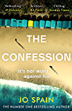 The Confession: An addictive psychological thriller with shocking twists and turns