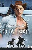 Chagrin de cow-boy: Les cow-boys, T2