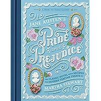 Jane Austen's Pride and Prejudice: A Book-to-Table Classic