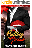 The Betting Groom: Sweet, Christian, Football (Last Play Christmas Romances Book 1)