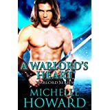 A Warlord's Heart (Warlord Series Book 5)