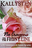 No Crayons On The Front Line: a M/F standalone novella (The Demons Age Book 4)