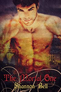 The Mortal One (The Mortal One Series Book 1)