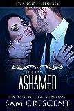 Ashamed (The Family Book 3)
