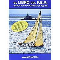 El Libro Del P.E.R. Patrón De Embarcaciones De