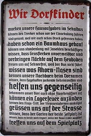 Dorf Blechschild 20x30 cm Schild 626 Dorfkinder wissen wenigstens noch