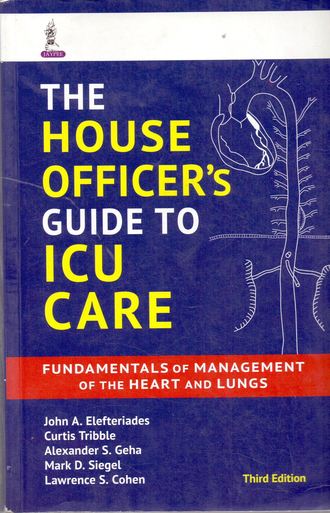 THE HOUSE OFFICER'S GUIDE TO ICU CARE FUNDAMENTALS OF