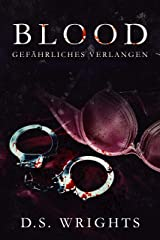 Blood: Gefährliches Verlangen (German Edition) Kindle Edition