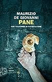 Pane: per i Bastardi di Pizzofalcone (Einaudi. Stile libero big)