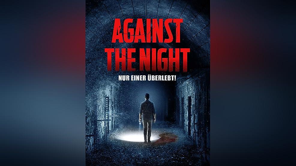 Against the Night – Nur einer überlebt!