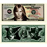 Tom Petty Limited Edition Collectible Novelty Million Dollar Bill - Comes In Currency Holder - Best Gift for Tom Petty Fans - Superior Quality -Picture Of Tom Petty On Front and Back