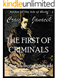 The First of Criminals: Four Adventures of Sherlock Holmes