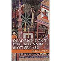 Dead Men Don't Bite: An Ennin Mystery #82 (English Edition)