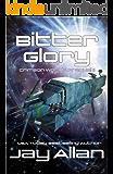 Bitter Glory (Crimson Worlds)