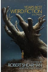 Year's Best Weird Fiction, Vol. 5 Kindle Edition