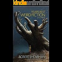 Year's Best Weird Fiction, Vol. 5