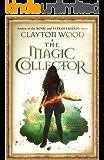 The Magic Collector (Magic of Havenwood Book 1)